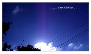 Sun.(C)NjRout4.18pm27thAug2014 012 CableofTheSun.Snapshot_5 WhiteFrame.